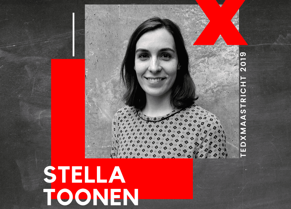 "Stella Toonen: ""It's a pretty big statement, but it will make sense once your hear my talk"""